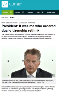"Finland President Niinistö's ""information-gathering exercise"" about dual citizenship should worry us a lot"