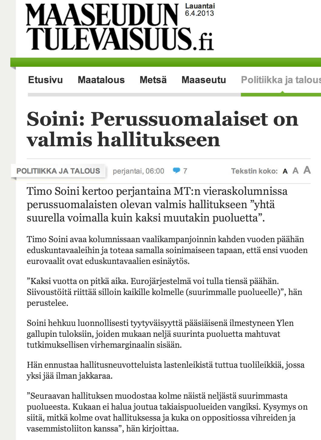 Maaseudun Tulevaisuus: Soini sees himself forming government after the 2015 elections